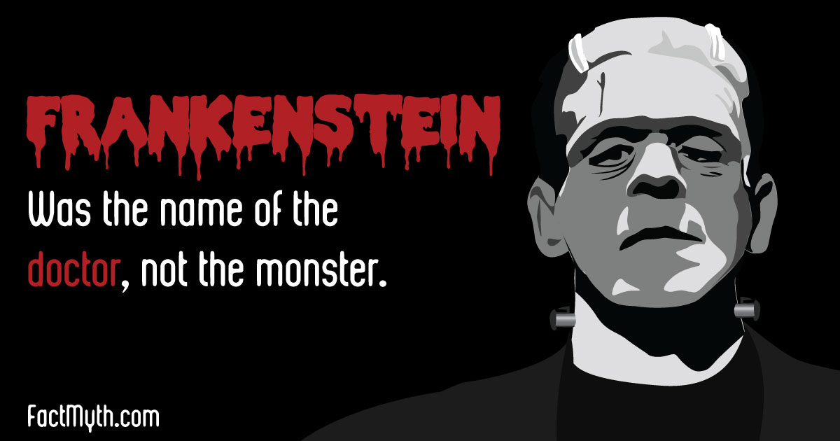 Frankenstein is the Name of the Doctor, Not the Monster