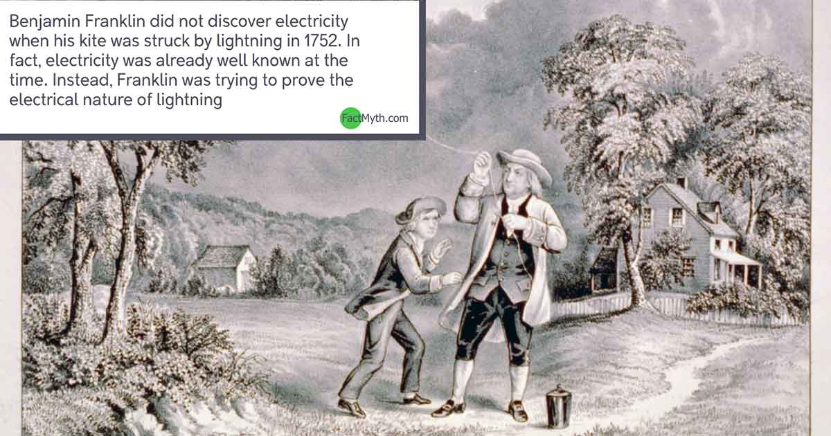 Did Benjamin Franklin Discovered Electricity When Flying a Kite?
