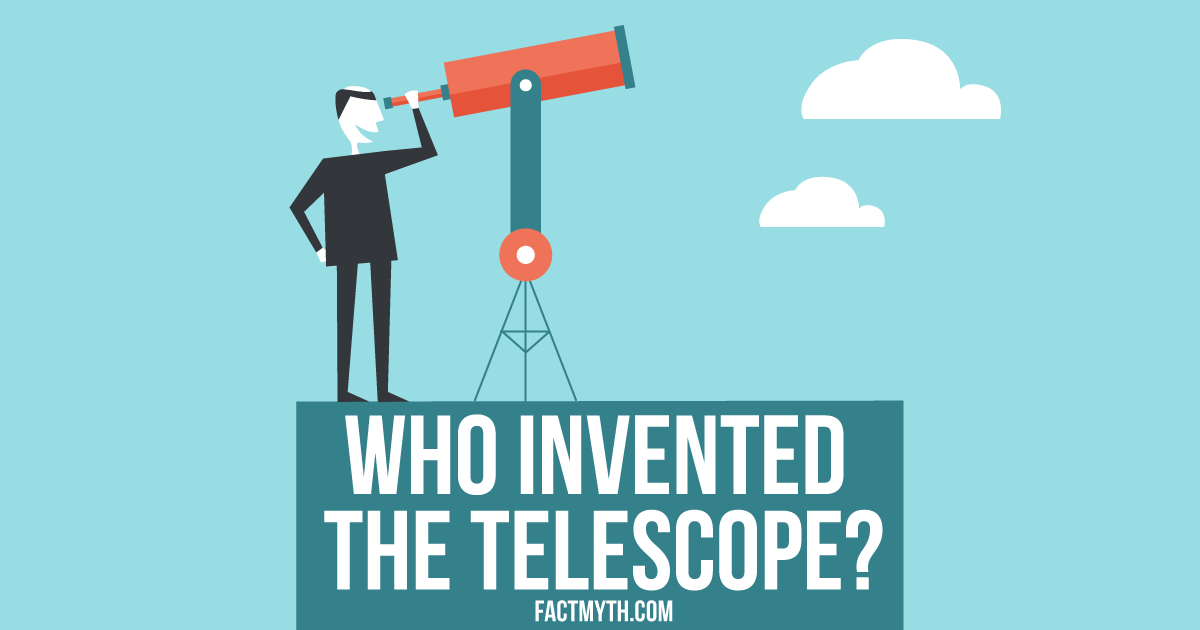 Did Galileo Invent the Telescope?