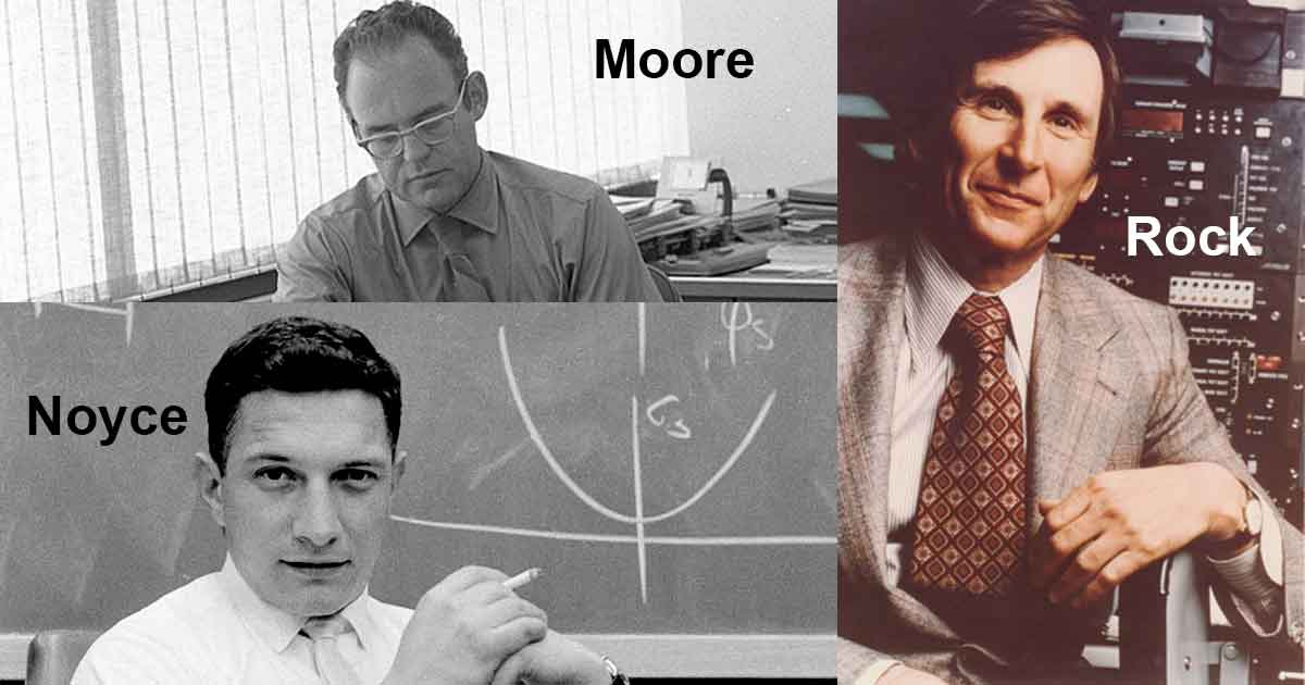 Noyce, Moore, and Rock.
