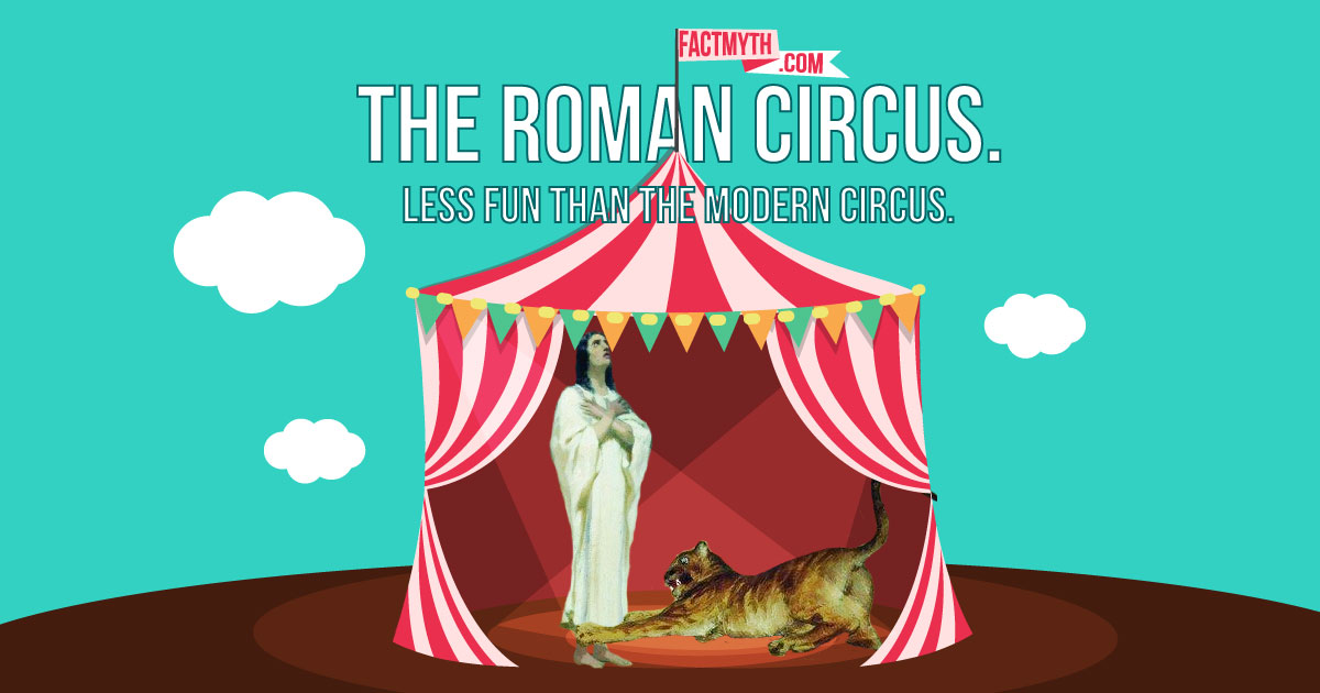 The Modern Circus Can Trace it's Roots Back to Ancient Rome