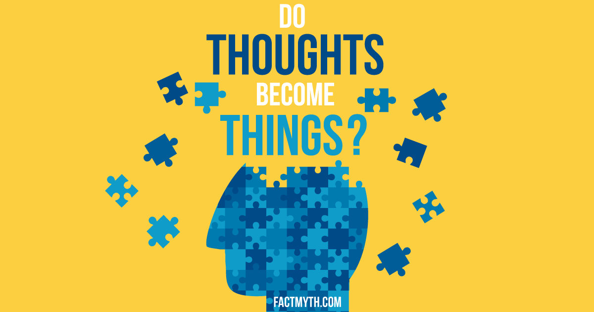 Can thoughts create reality?