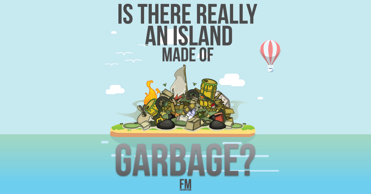 Is there really an island made of plastic?