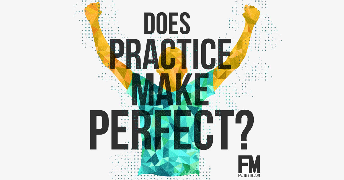 Does 10,000 Hours of Practice Make Perfect?