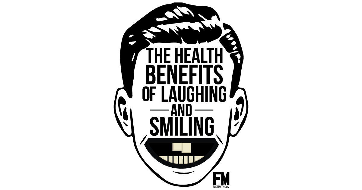 Smiling and Laughing Have Health Benefits