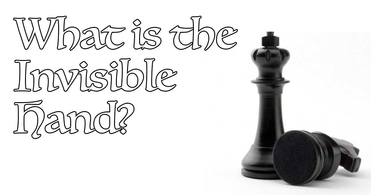 What is the Invisible Hand?