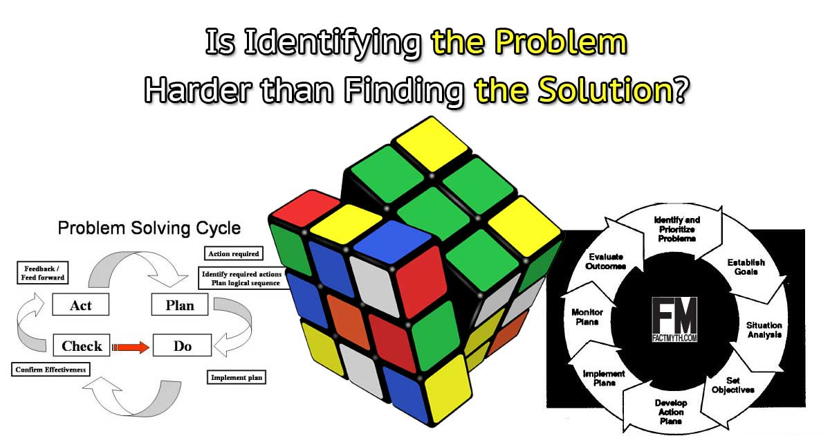 problem-solving-is-finding-a-problem-harder-than-a-solution