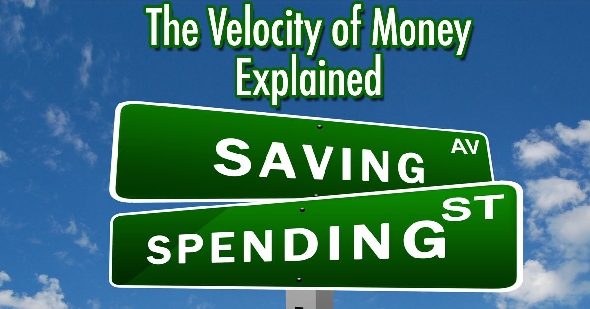 The velocity of money