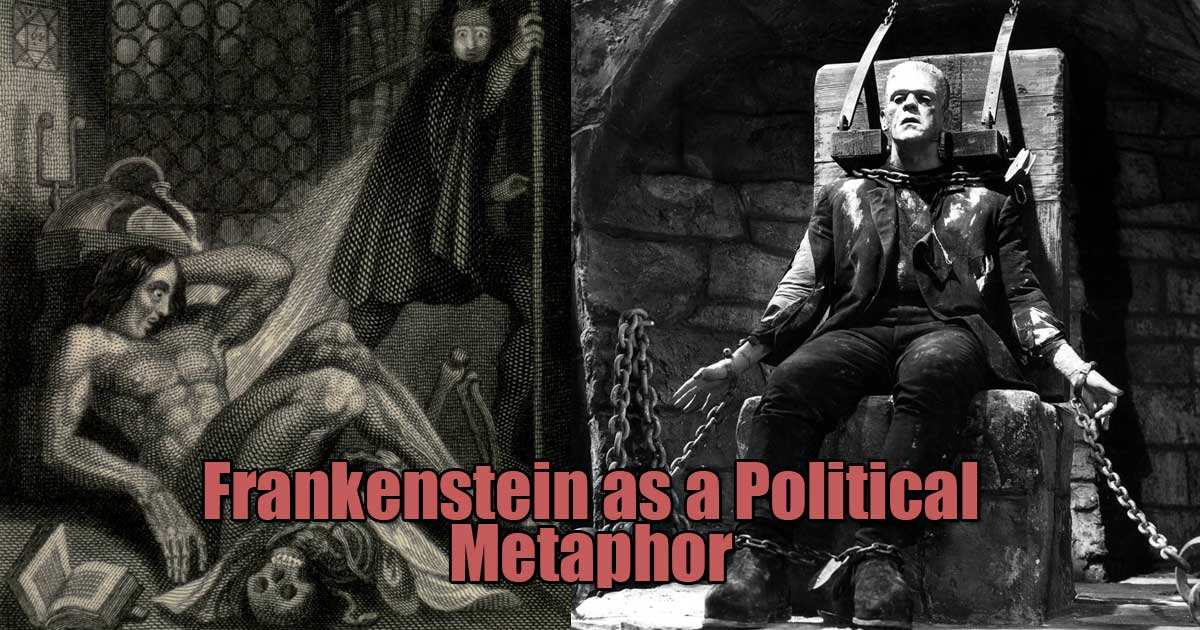 Frankenstein Political Metaphor