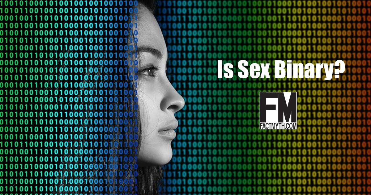 Are Sex and Gender Binary?