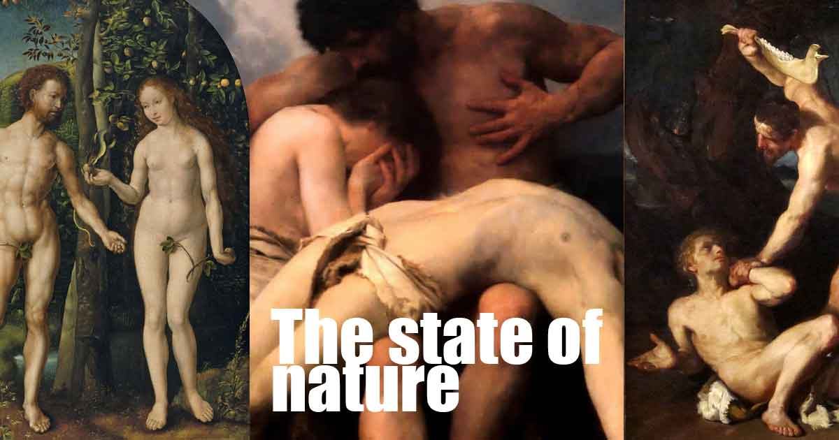 The state of nature.